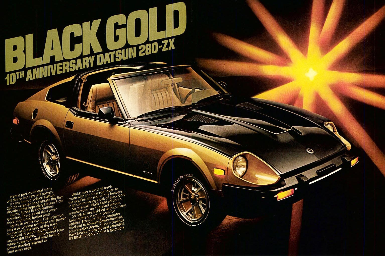 Yeesh. The famous black-and-gold 280ZX was everything that was wrong with Datsun in the 1980s. Yes, it's collectible, but it's also a complete refutation of the ideals of the original 240Z. It is flashy, it has T-tops, and it's about as sporty as a handlebar moustache.